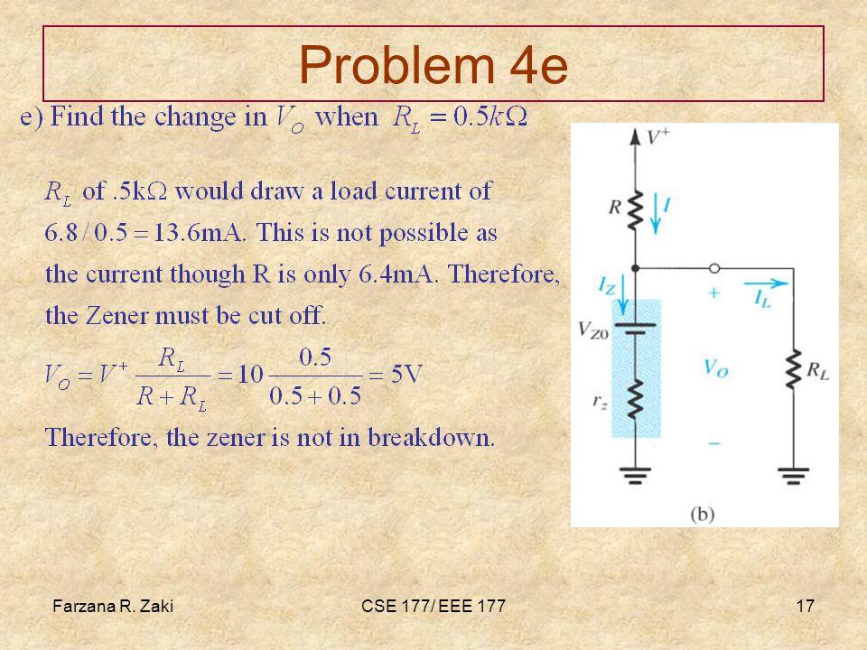 Farzana R. ZakiCSE 177/ EEE 17717 Problem 4e