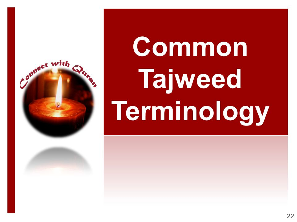 22 Common Tajweed Terminology