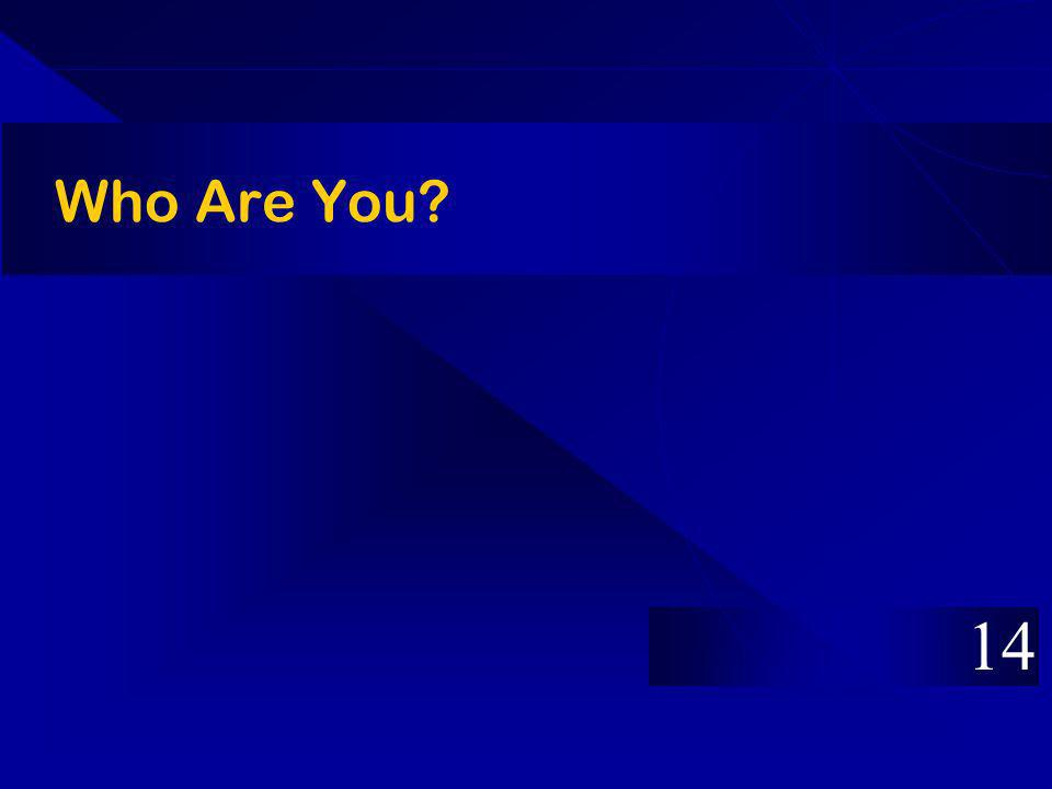 Who Are You? 14