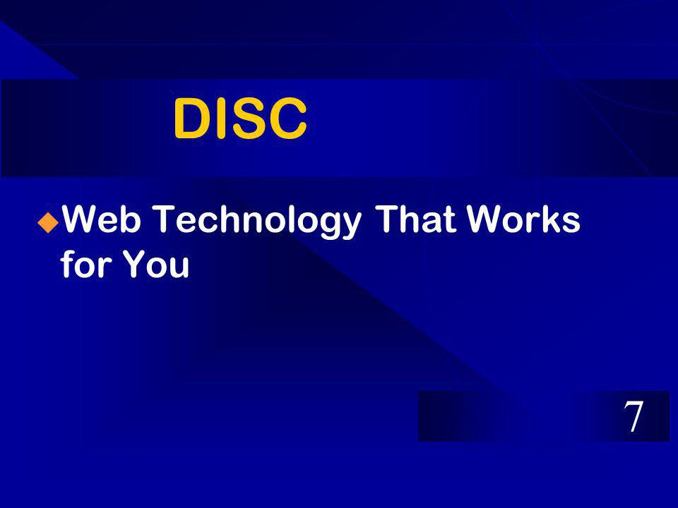 DISC Web Technology That Works for You 7