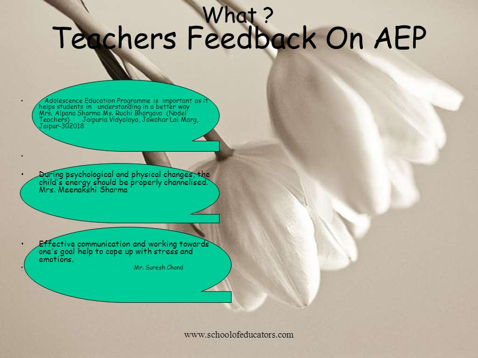 Teachers Feedback On AEP Adolescence Education Programme is important as it helps students in understanding in a better way Mrs.