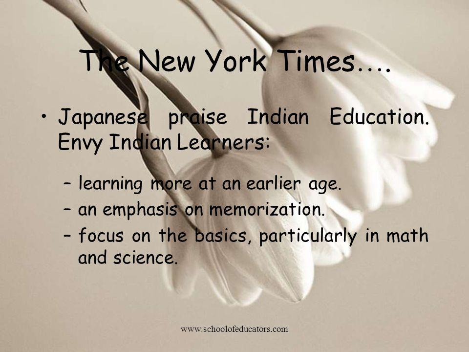 The New York Times ….Japanese praise Indian Education.
