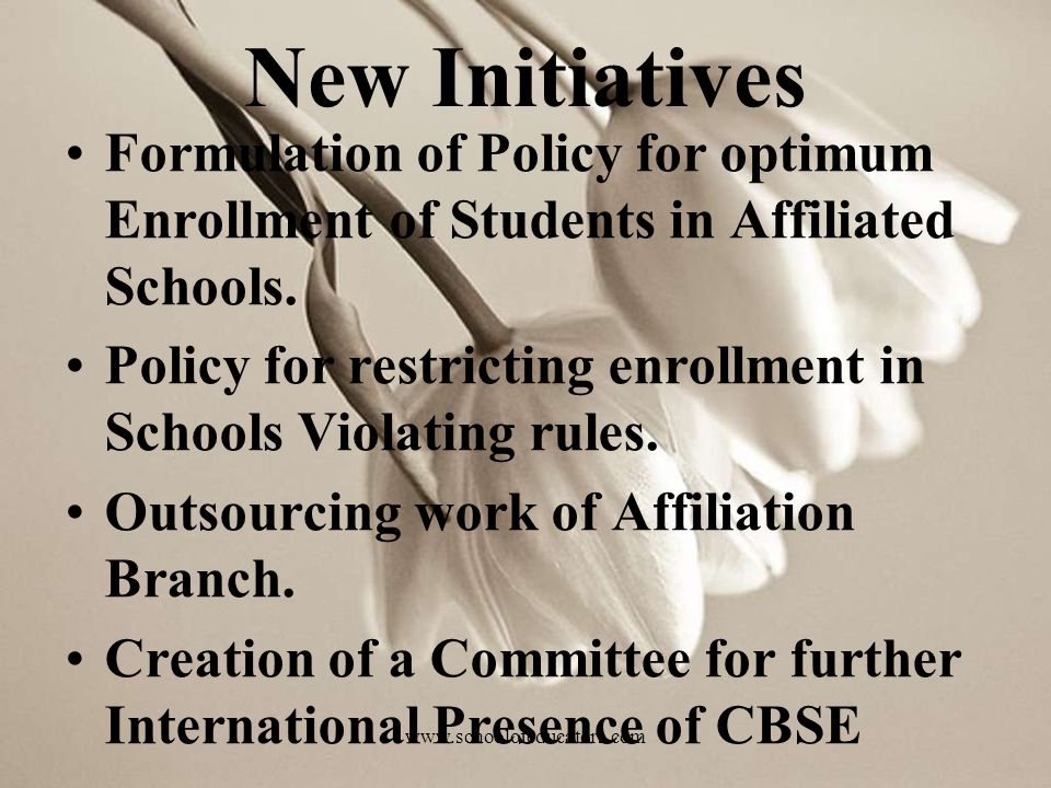 New Initiatives Formulation of Policy for optimum Enrollment of Students in Affiliated Schools. Policy for restricting enrollment in Schools Violating