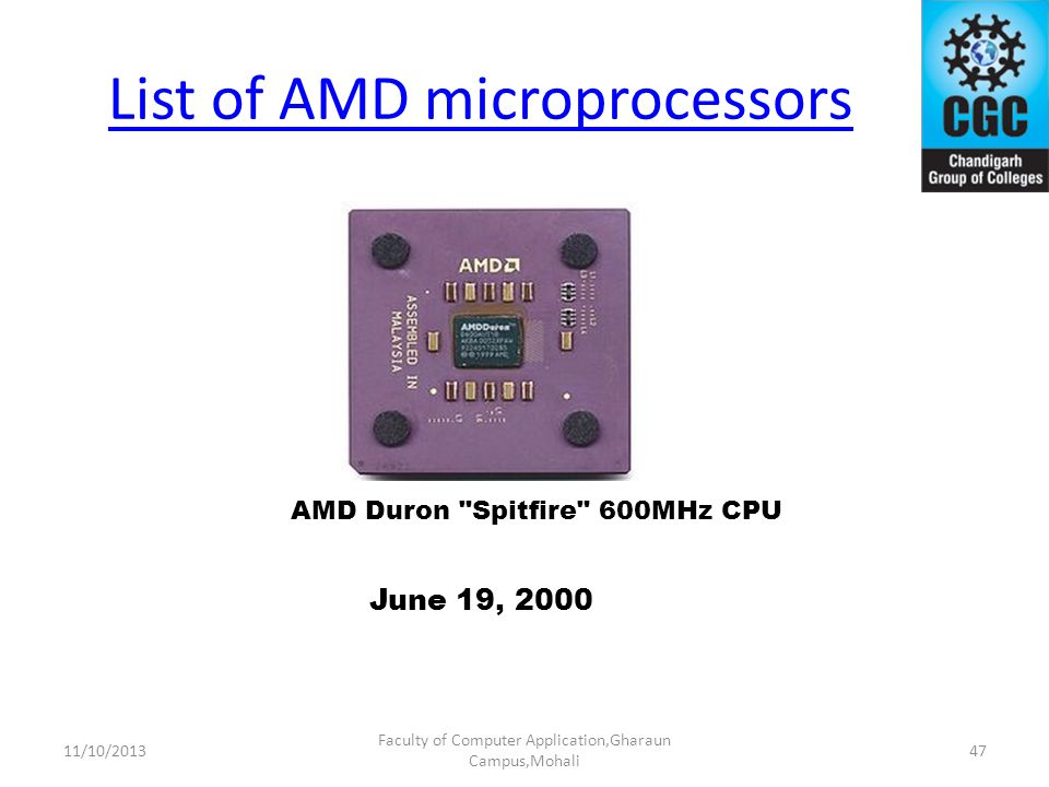List of AMD microprocessors Faculty of Computer Application,Gharaun Campus,Mohali AMD Duron