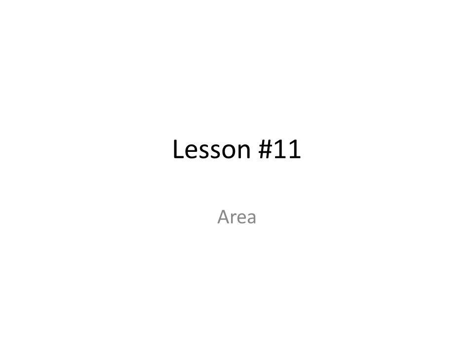 Lesson #11 Area