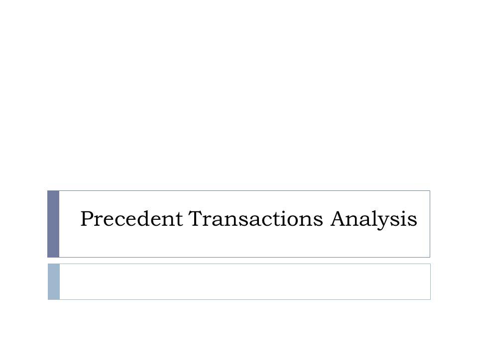 Precedent Transactions Analysis