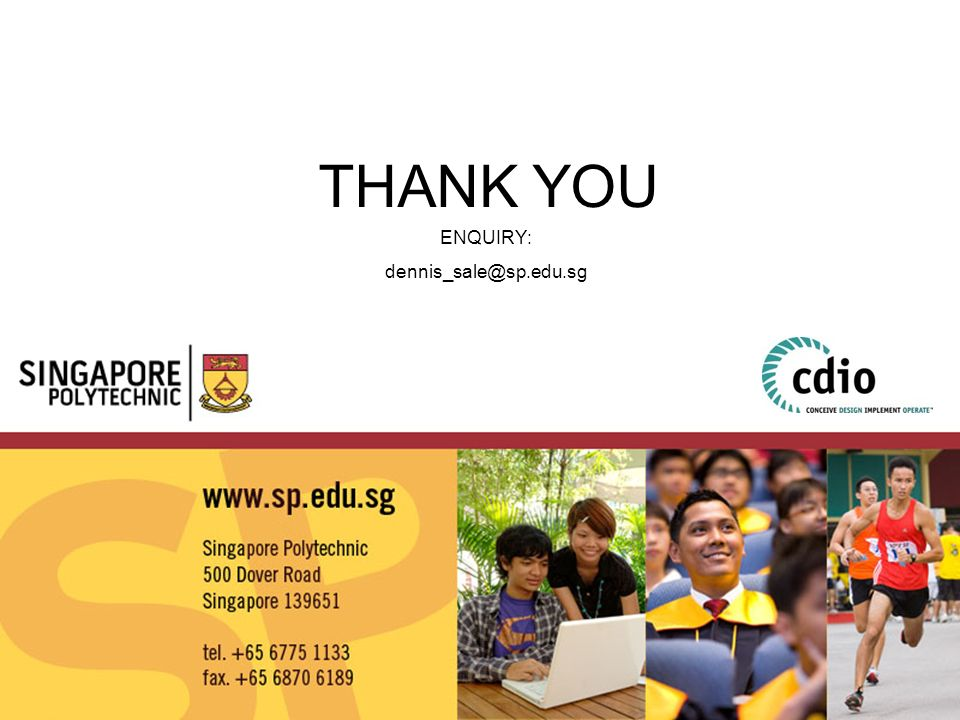 THANK YOU ENQUIRY: dennis_sale@sp.edu.sg
