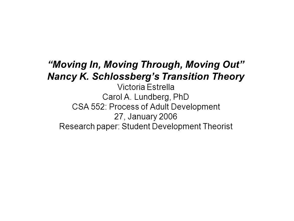 The background of Transition Theorist Nancy K.