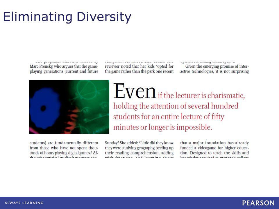 Eliminating Diversity