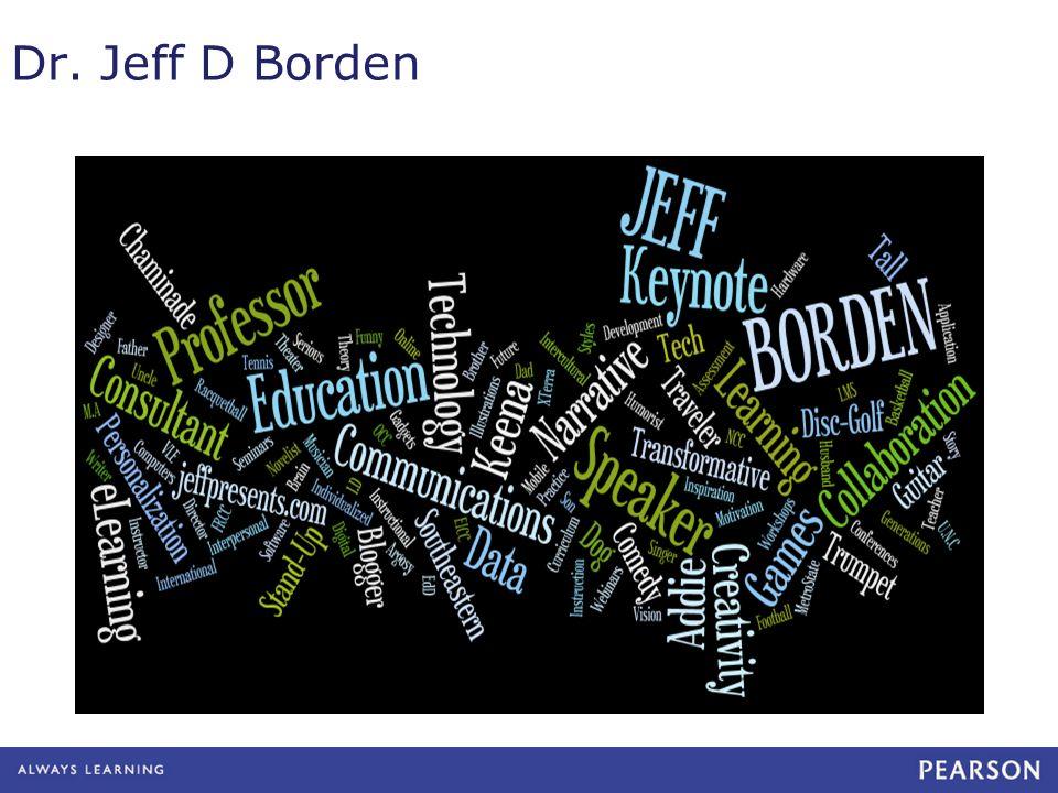 Thank You Dr. Jeff D Borden jeffb@ecollege.com
