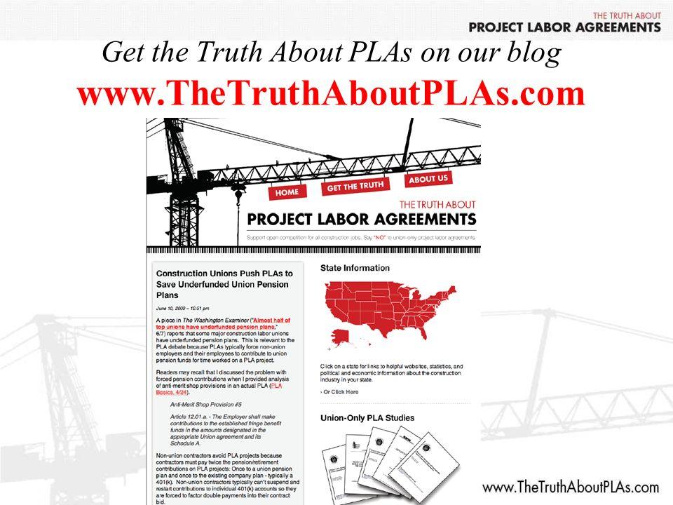 Get the Truth About PLAs on our blog www.TheTruthAboutPLAs.com