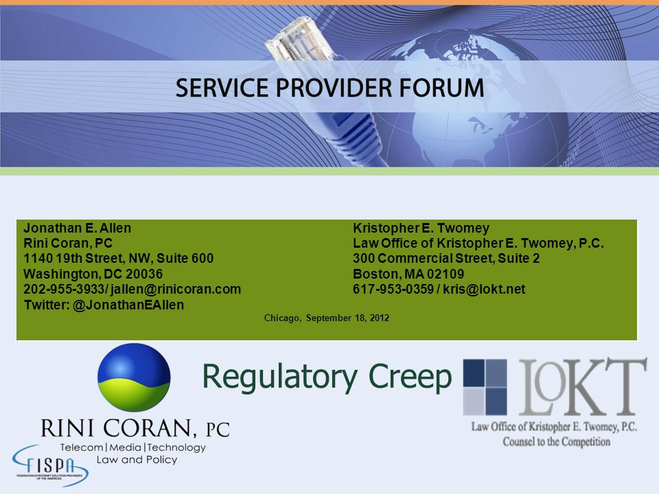 Old Creep Form 477-Local Competition Report Form 445-CALEA CPNI Certification Forms 499-A and 499-Q E911 VoIP Outage reporting Net neutrality