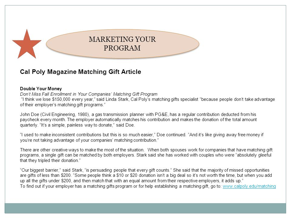 Cal Poly Magazine Matching Gift Article Double Your Money Dont Miss Fall Enrollment in Your Companies Matching Gift Program I think we lose $150,000 e