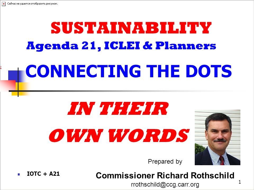 2 IN THEIR OWN WORDS Review- Sustainability/Agenda21/ICLEI Fallacies & climate change They are what they say they are Role of planning organizations Where they say they are going… How to beat them