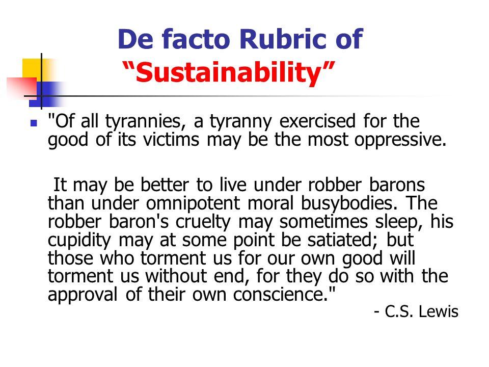 De facto Rubric of Sustainability