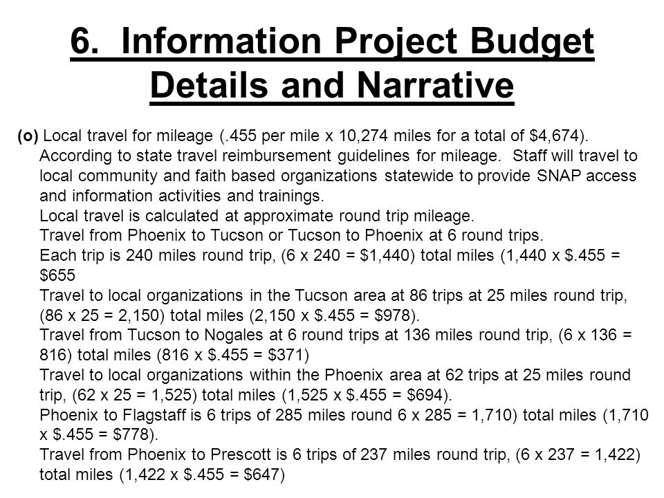 (o) Local travel for mileage (.455 per mile x 10,274 miles for a total of $4,674). According to state travel reimbursement guidelines for mileage. Sta