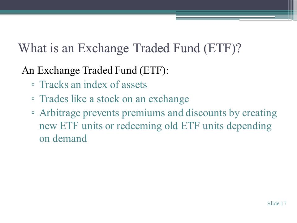 What is an Exchange Traded Fund (ETF).