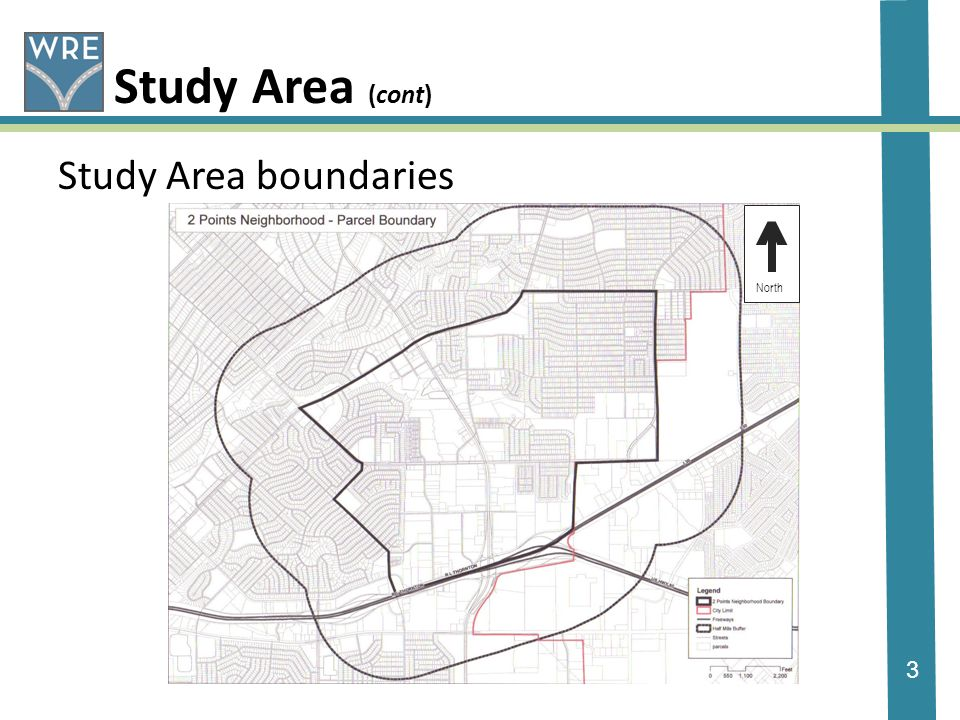 3 Study Area (cont) Study Area boundaries ^ North