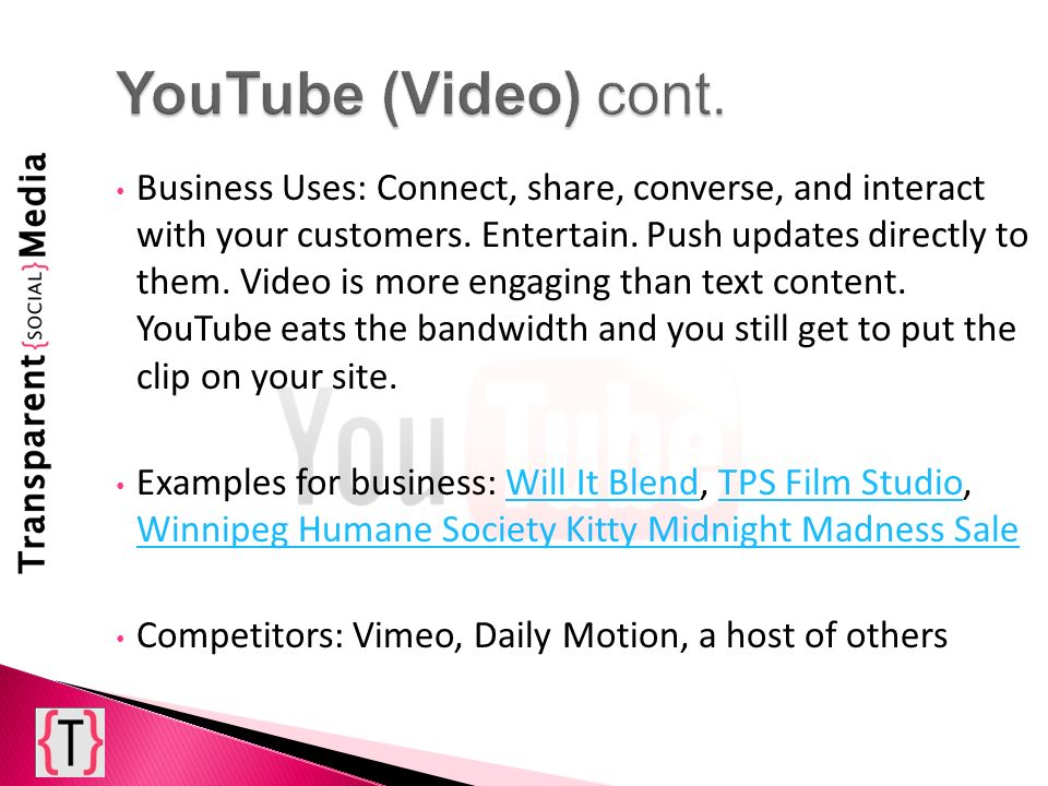 Business Uses: Connect, share, converse, and interact with your customers. Entertain. Push updates directly to them. Video is more engaging than text