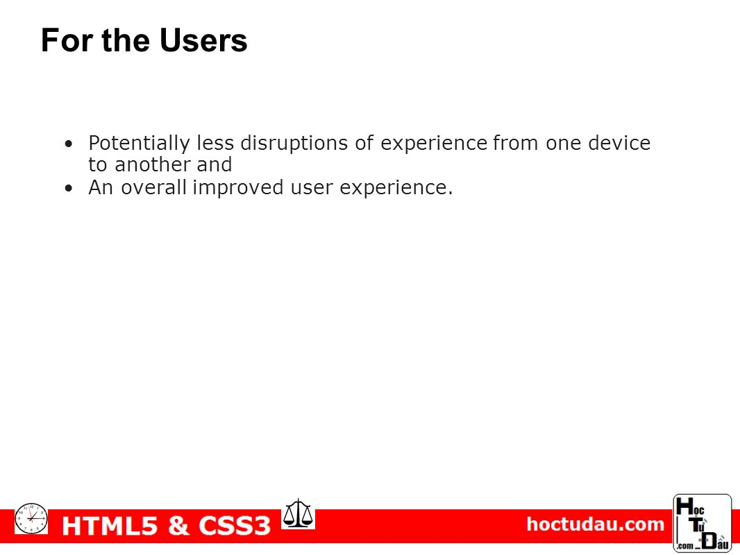 Potentially less disruptions of experience from one device to another and An overall improved user experience.