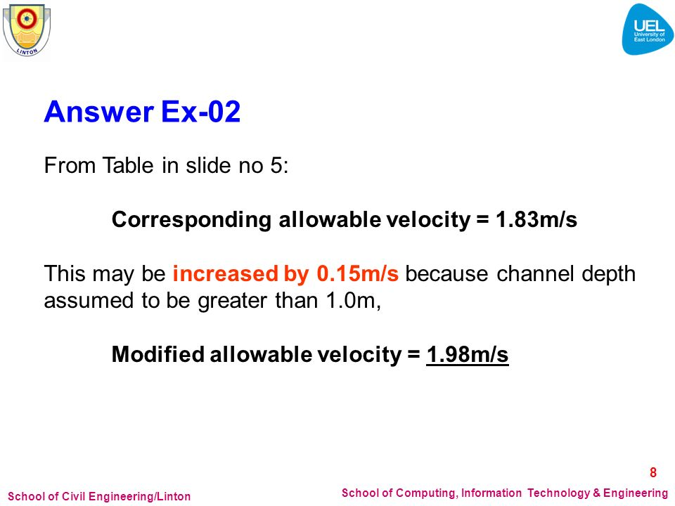 School of Civil Engineering/Linton School of Computing, Information Technology & Engineering Answer Ex-02 From Table in slide no 5: Corresponding allo