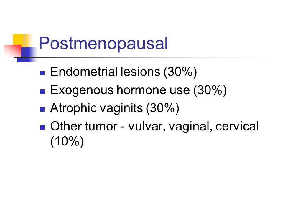 Perimenopausal 1) Anovulation 2) Uterine leiomyomas 3) Cervical and endometrial polyps 4) Thyroid dysfunction