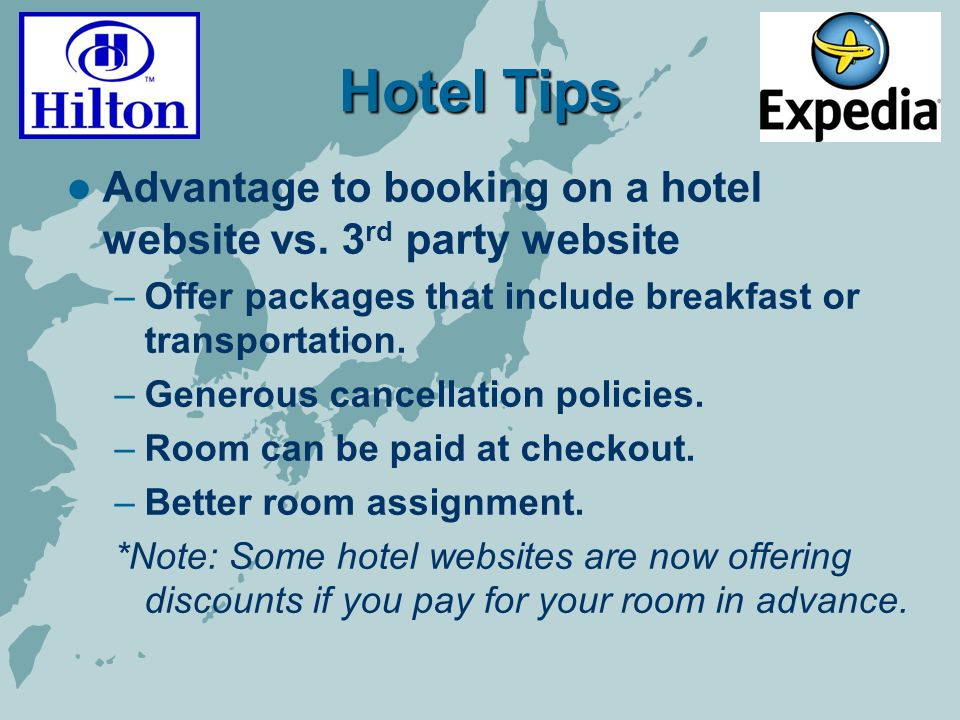 Hotel Tips Advantage to booking on a hotel website vs.