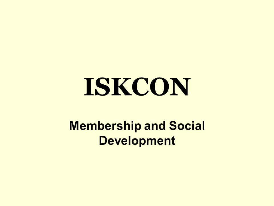 ISKCON Membership and Social Development