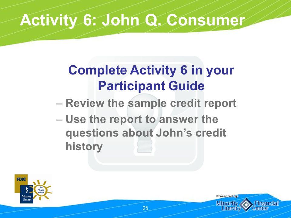 25 Activity 6: John Q.
