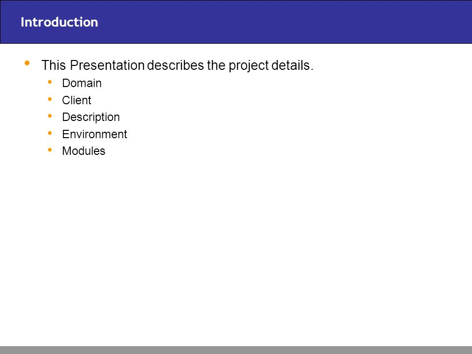 This Presentation describes the project details.