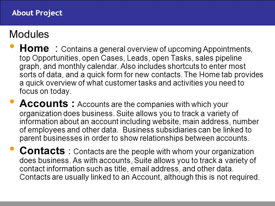 About Project Activities : Offers the ability to create or update scheduled activities, or to search for existing activities.