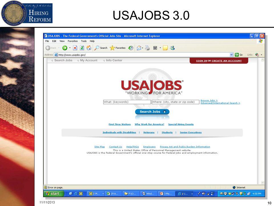 10 11/11/2013 10 USAJOBS 3.0