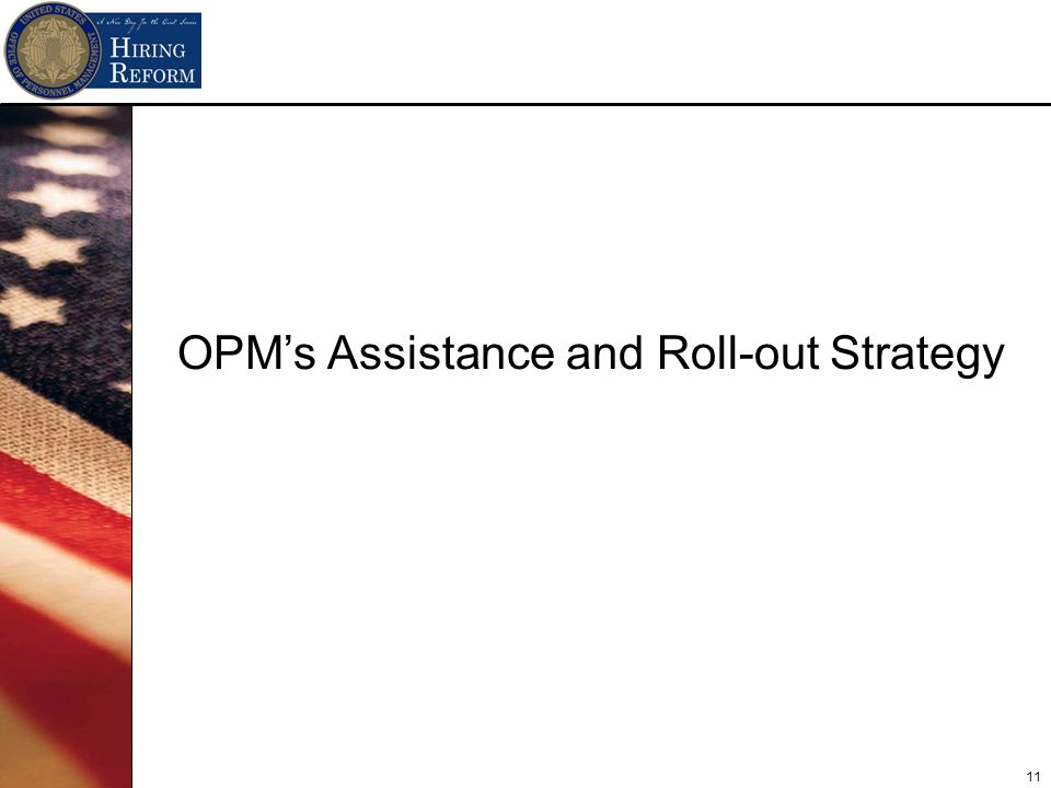 11 OPMs Assistance and Roll-out Strategy