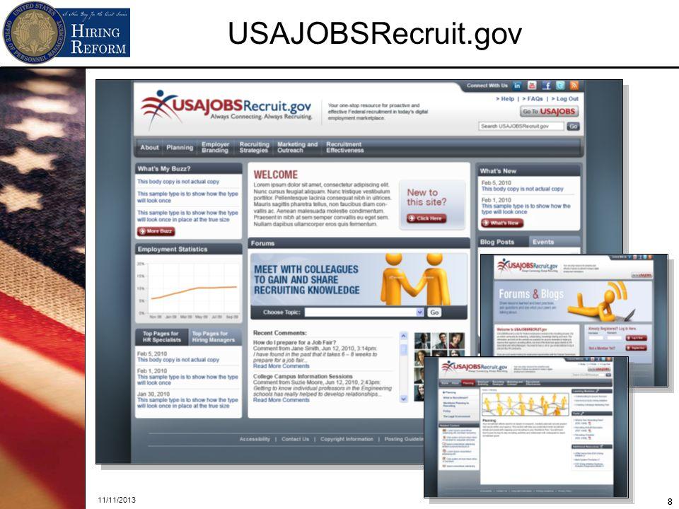 88 11/11/2013 8 USAJOBSRecruit.gov