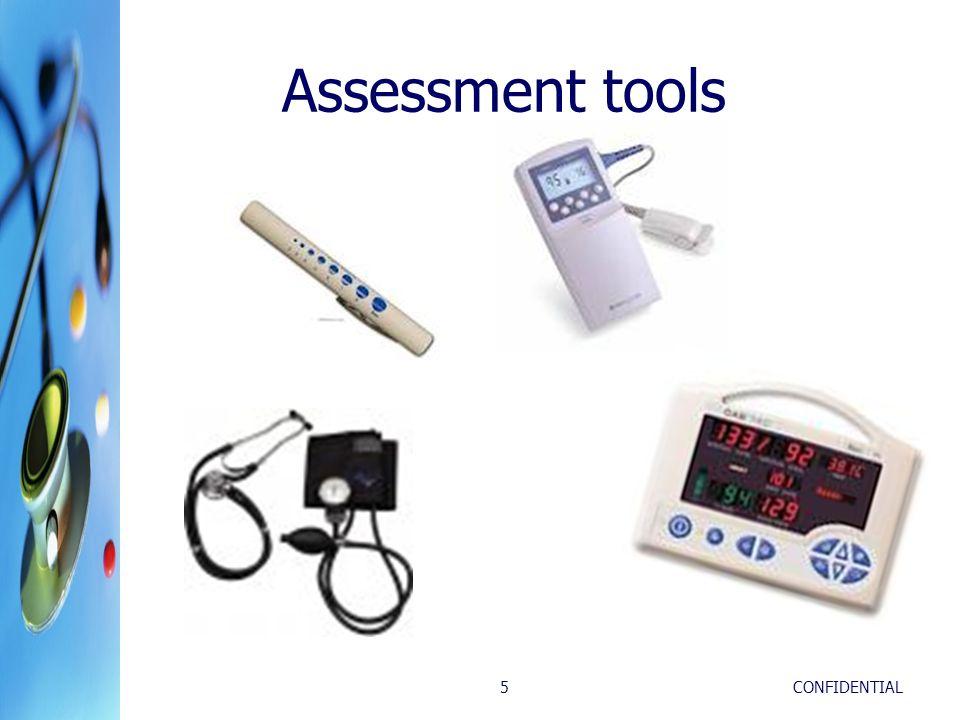 CONFIDENTIAL5 Assessment tools