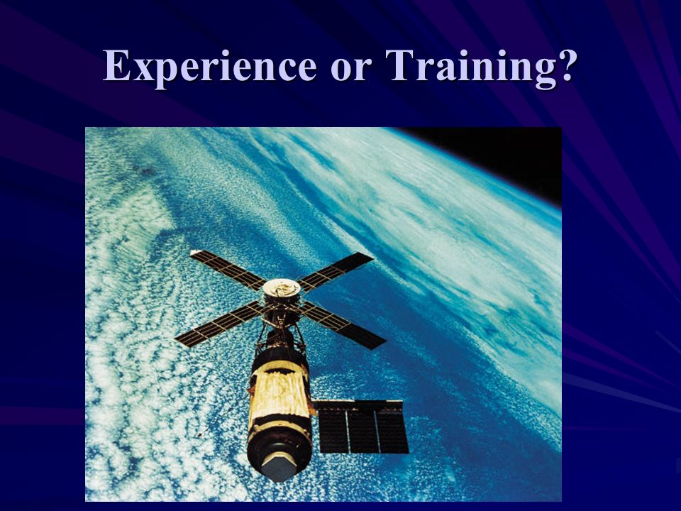 Experience or Training?