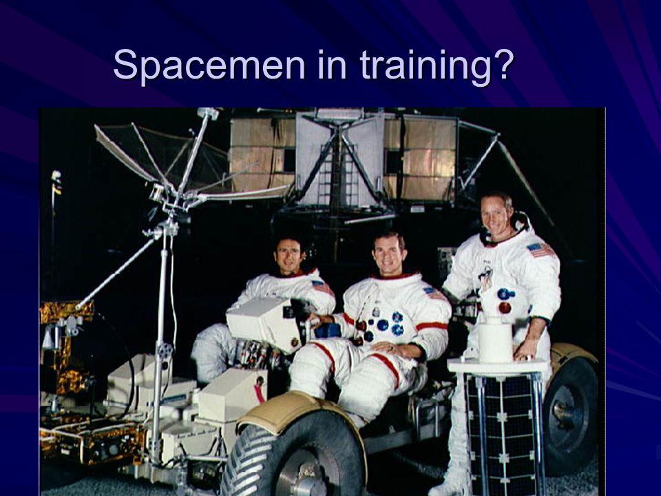 Spacemen in training?