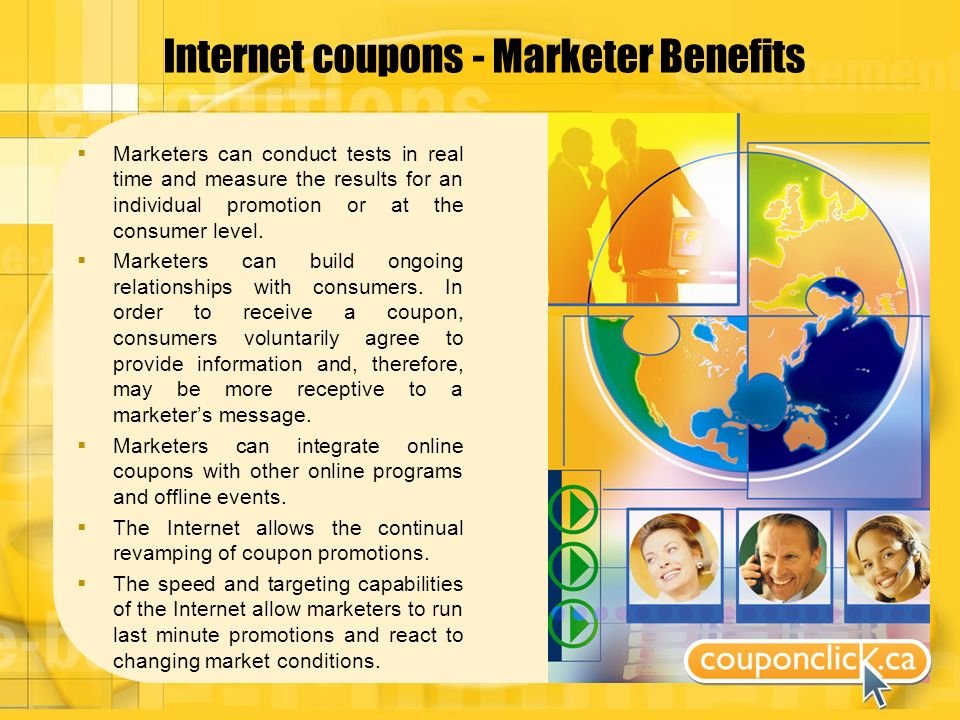 Internet coupons - Marketer Benefits Marketers can conduct tests in real time and measure the results for an individual promotion or at the consumer level.