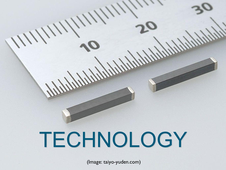TECHNOLOGY (Image: taiyo-yuden.com)