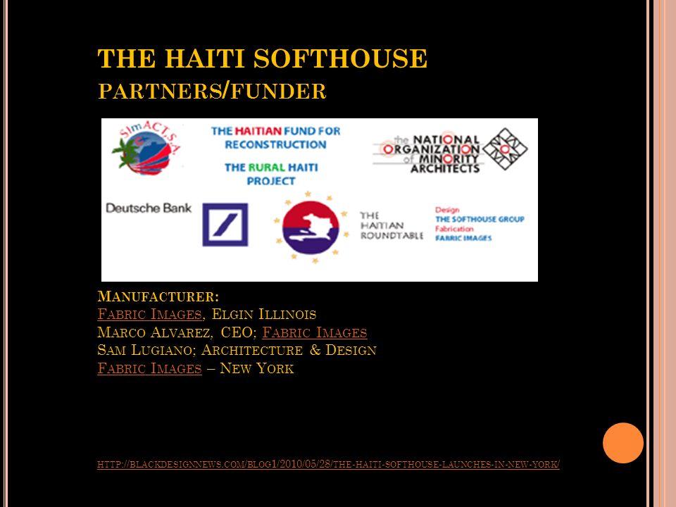 THE HAITI SOFTHOUSE HTTP :// BLACKDESIGNNEWS. COM / BLOG 1/2010/05/28/ THE - HAITI - SOFTHOUSE - LAUNCHES - IN - NEW - YORK / HTTP :// BLACKDESIGNNEWS