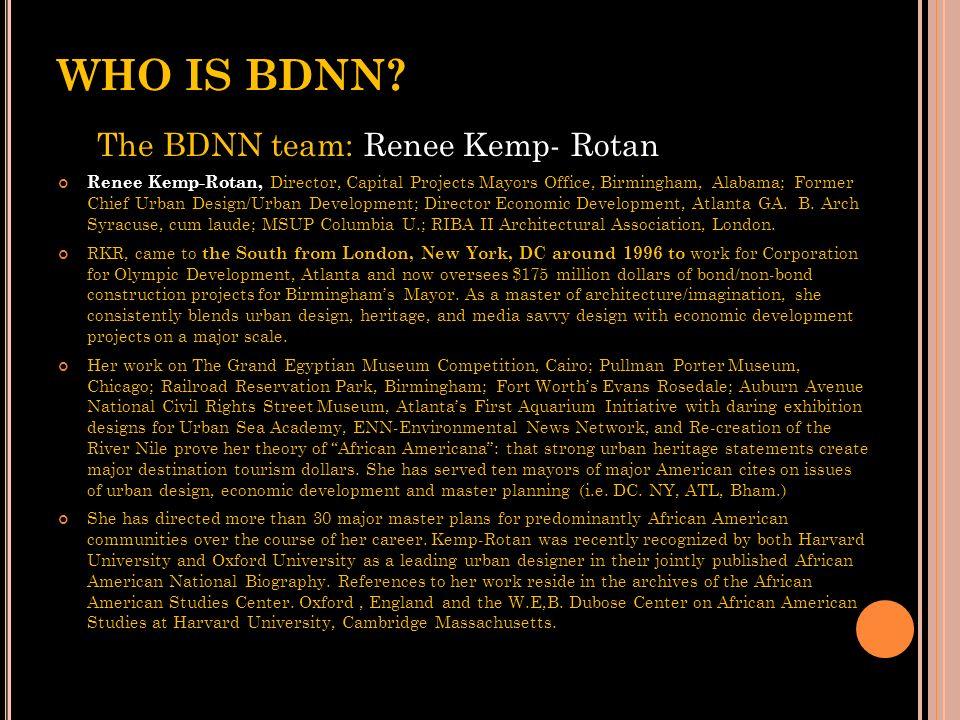 WHO IS BDNN? The BDNN team: Atim Annette Oton Nigerian-born, U.S. and British educated architectural designer, Atim Annette Oton is a cultural writer/