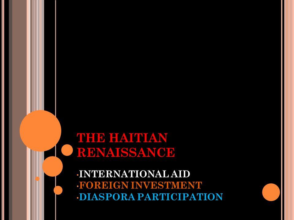 THE RECOVERY: HAITIAN RENAISSANCE