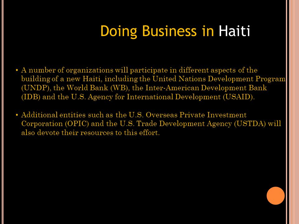 Donors Conference created the new Interim Haiti Recovery Commission, to be headed up by Haitian Prime Minister Bellerive and former U.S. President Bil