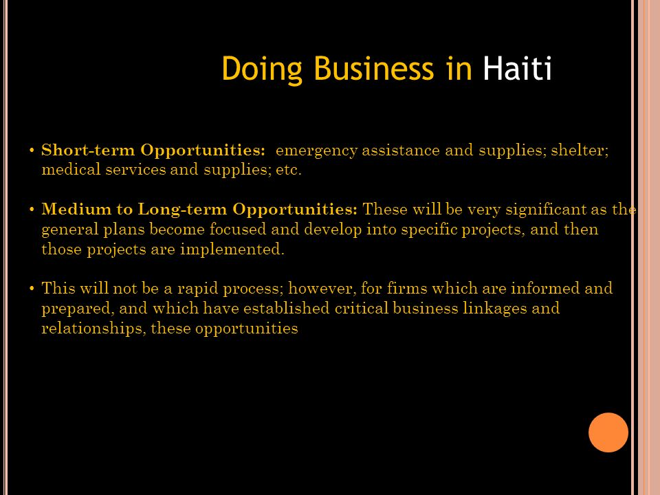These entities will engage in projects and activities regarding the building of a new Haiti, and will make that information available to the public, a
