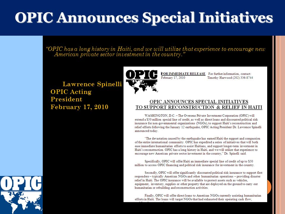 Haiti Reconstruction Seminar Brooklyn, New York – May 10, 2010 OPIC and Haiti Facilitating U.S. Investment for Reconstruction and Development