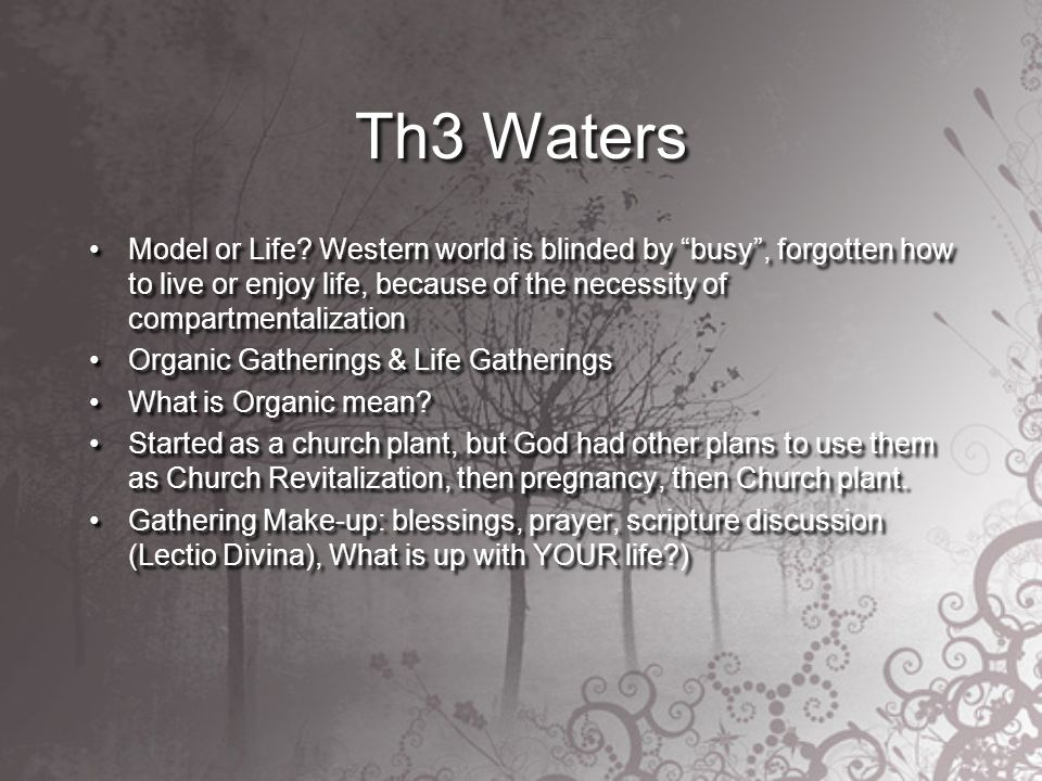 Th3 Waters Model or Life.