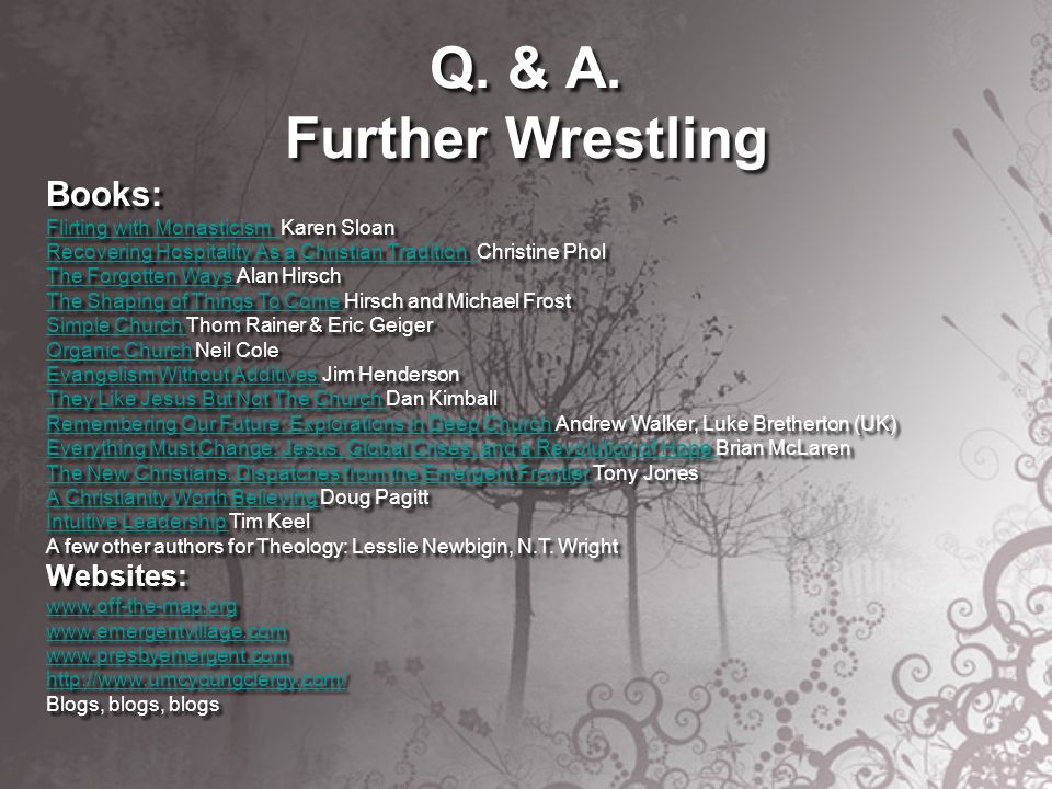 Q. & A. Further Wrestling Books: Flirting with Monasticism Flirting with Monasticism Karen Sloan Recovering Hospitality As a Christian Tradition Recov