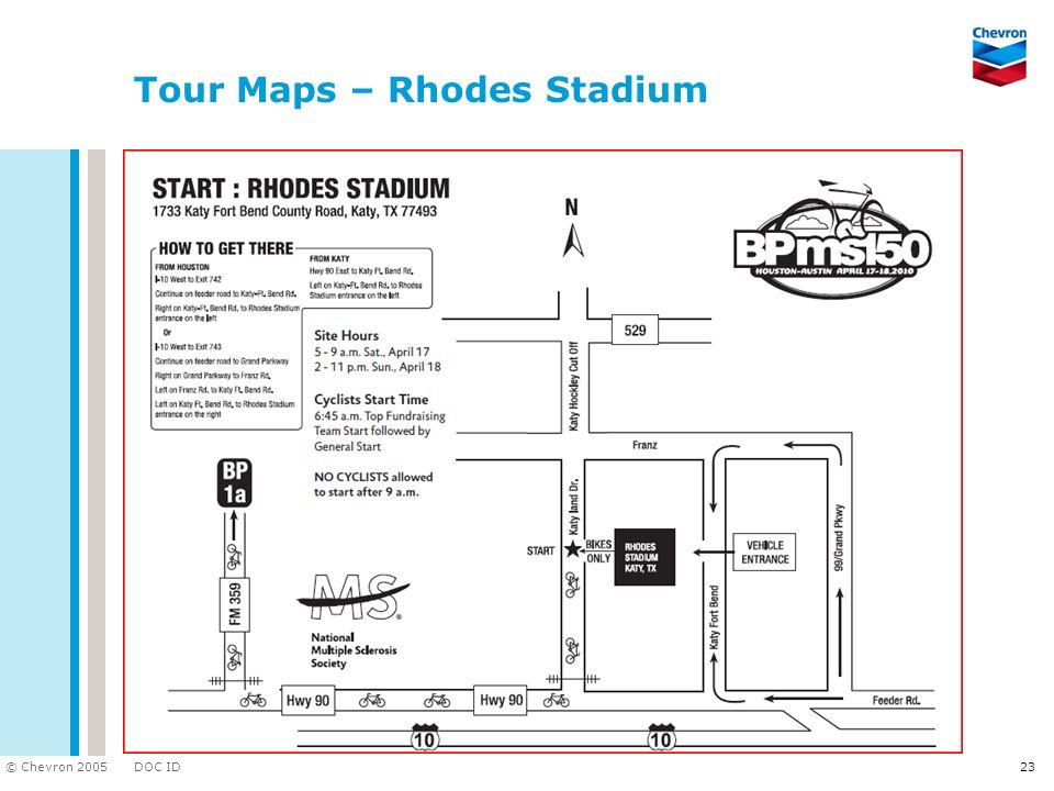 DOC ID © Chevron 2005 23 Tour Maps – Rhodes Stadium