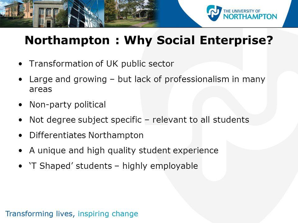 Northampton : Why Social Enterprise.