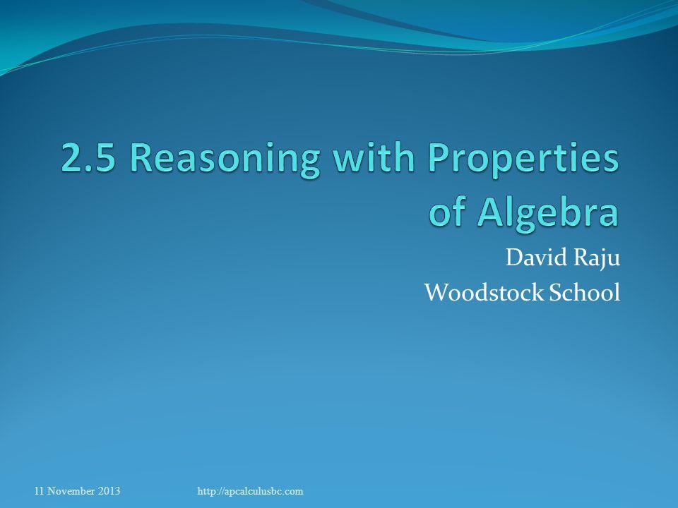 David Raju Woodstock School 11 November 2013http://apcalculusbc.com